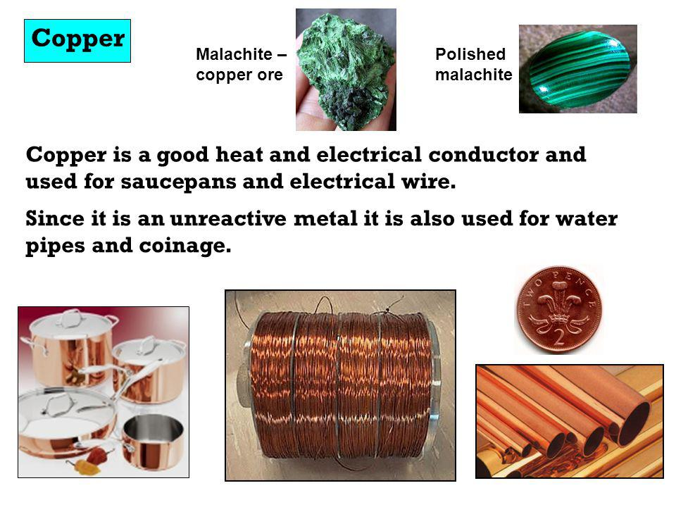 Copper Malachite – copper ore. Polished malachite. Copper is a good heat and electrical conductor and used for saucepans and electrical wire.