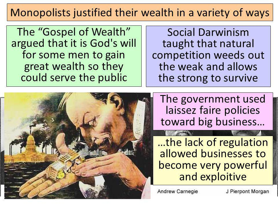 Monopolists justified their wealth in a variety of ways