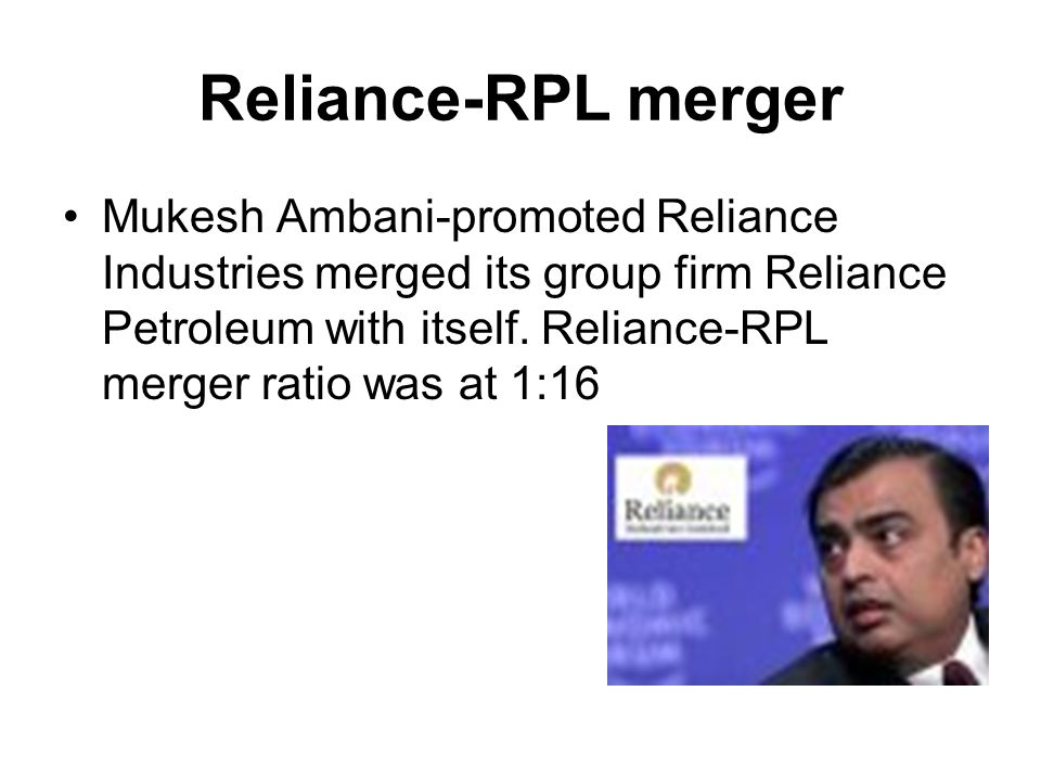 Reliance-RPL merger
