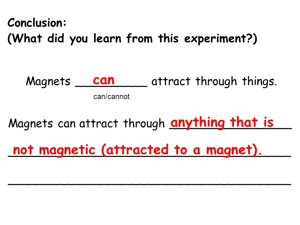 not magnetic (attracted to a magnet).