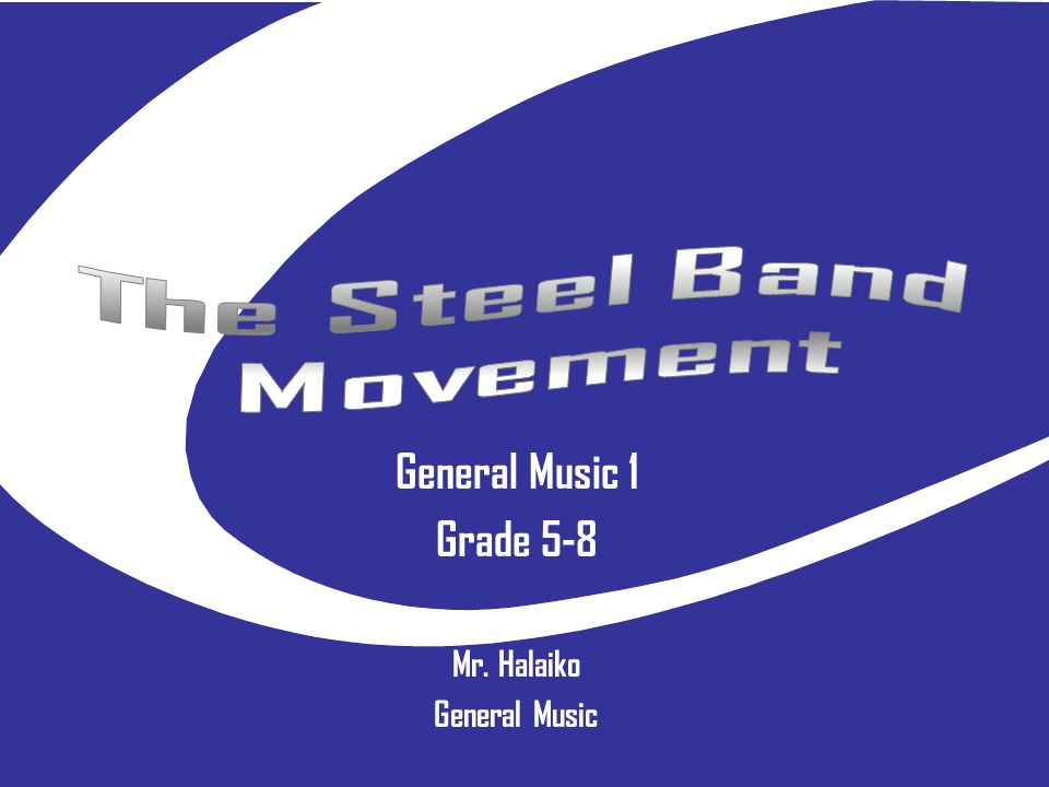 The Steel Band Movement