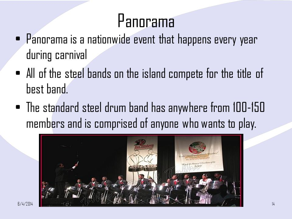 Panorama Panorama is a nationwide event that happens every year during carnival.