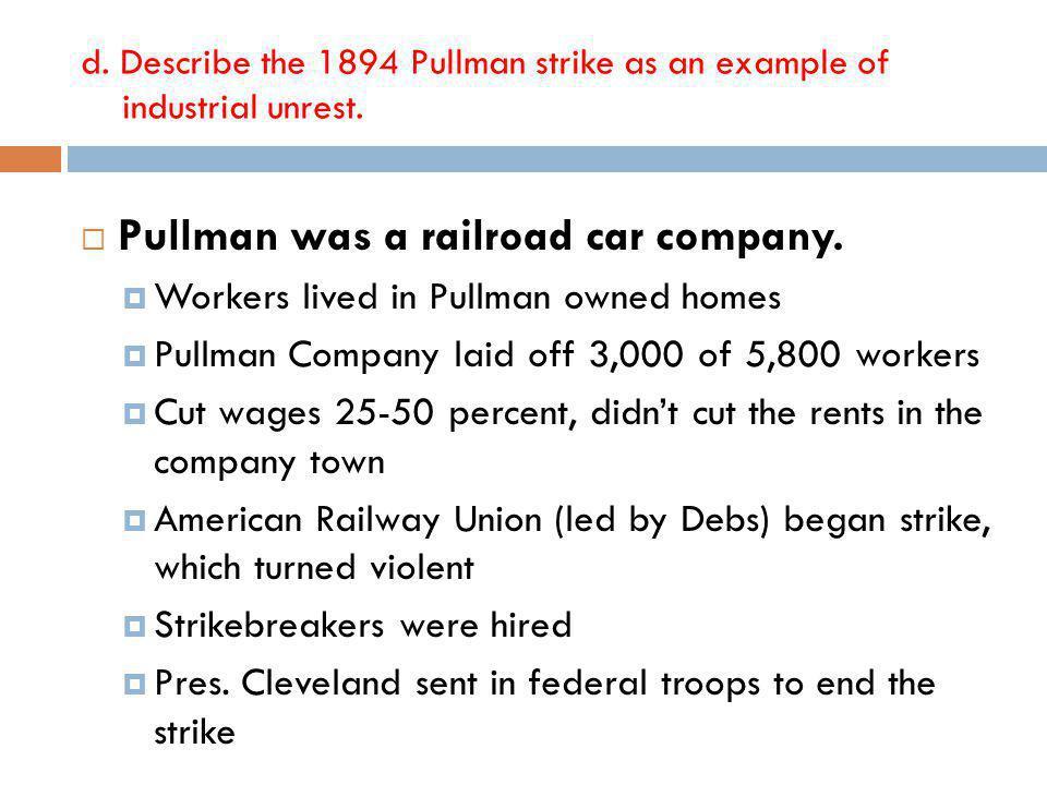 Pullman was a railroad car company.