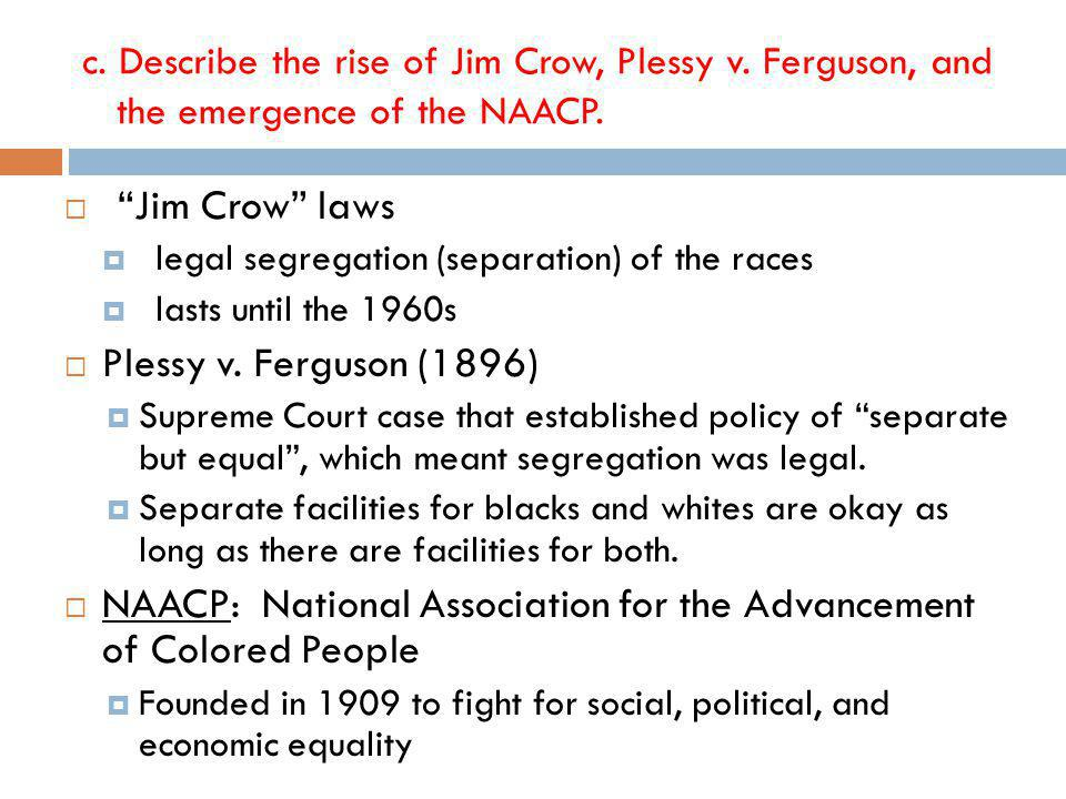 NAACP: National Association for the Advancement of Colored People