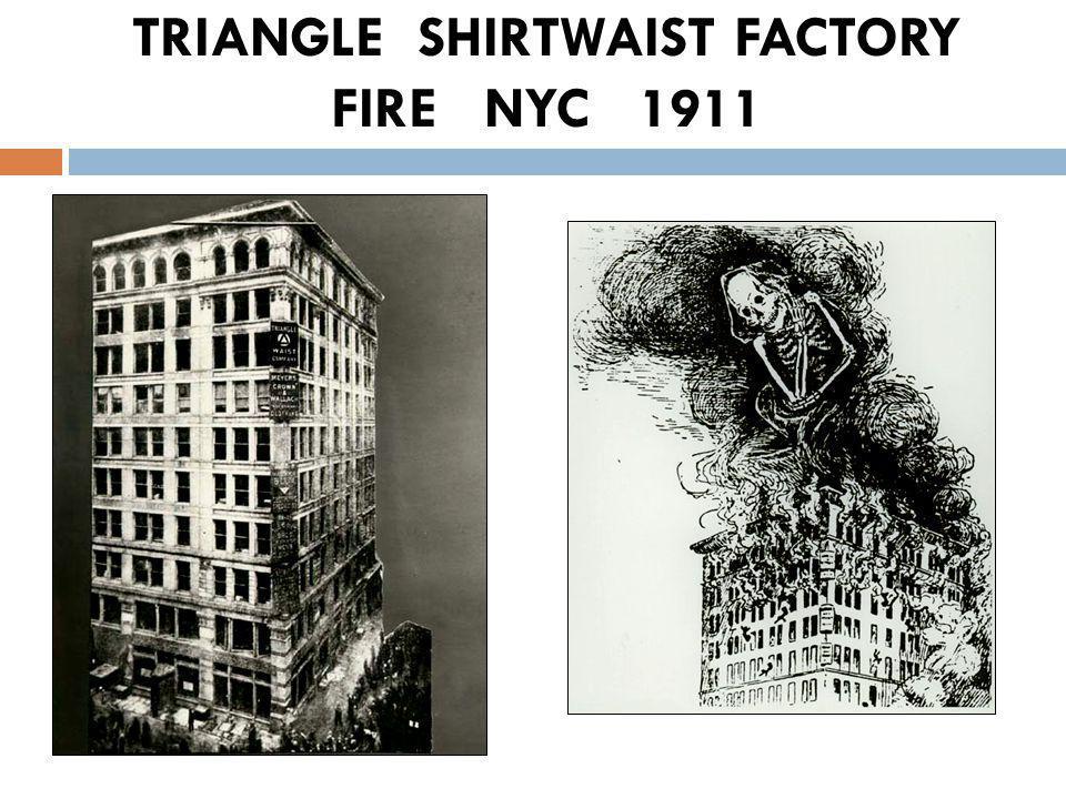 TRIANGLE SHIRTWAIST FACTORY FIRE NYC 1911