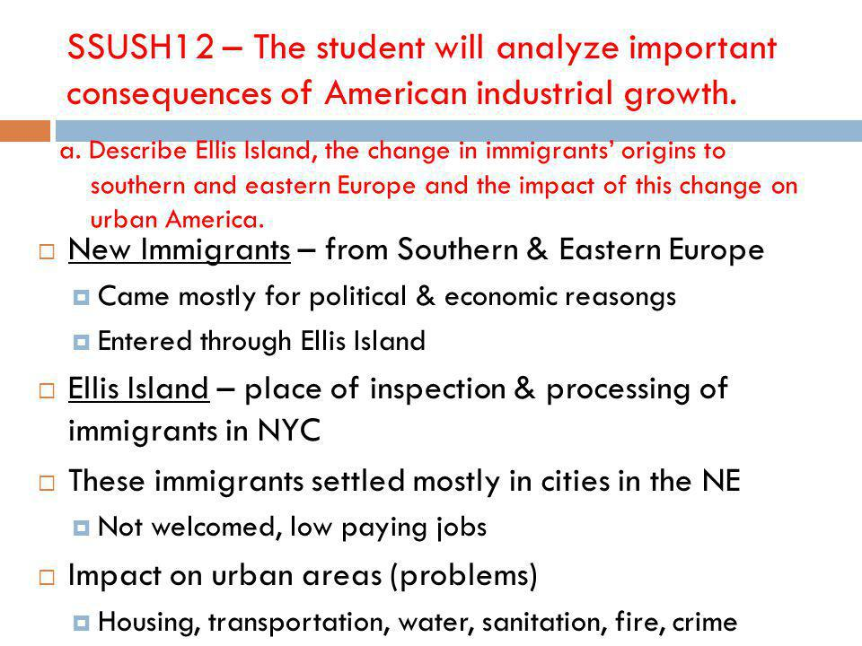 SSUSH12 – The student will analyze important consequences of American industrial growth.