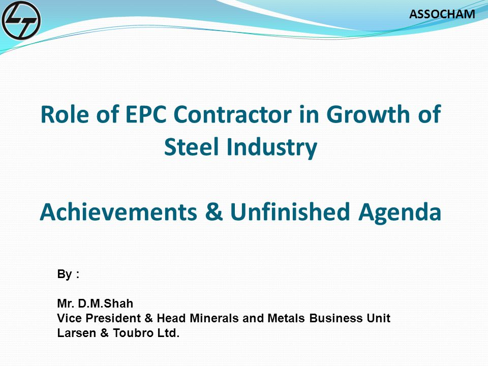 Role of EPC Contractor in Growth of Steel Industry Achievements & Unfinished Agenda