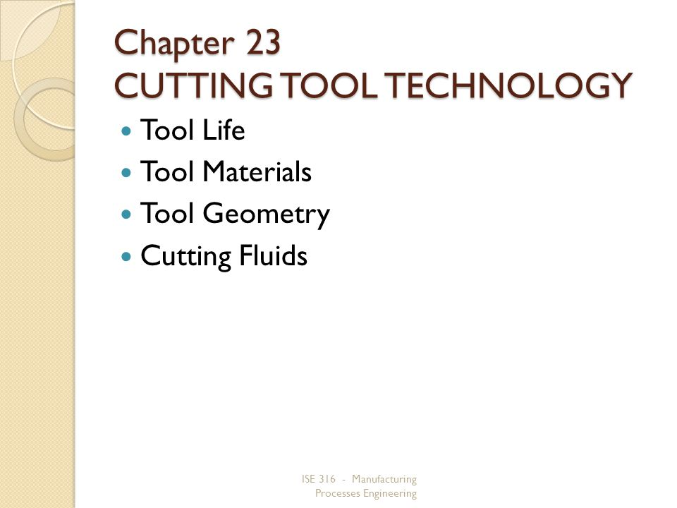 Chapter 23 CUTTING TOOL TECHNOLOGY