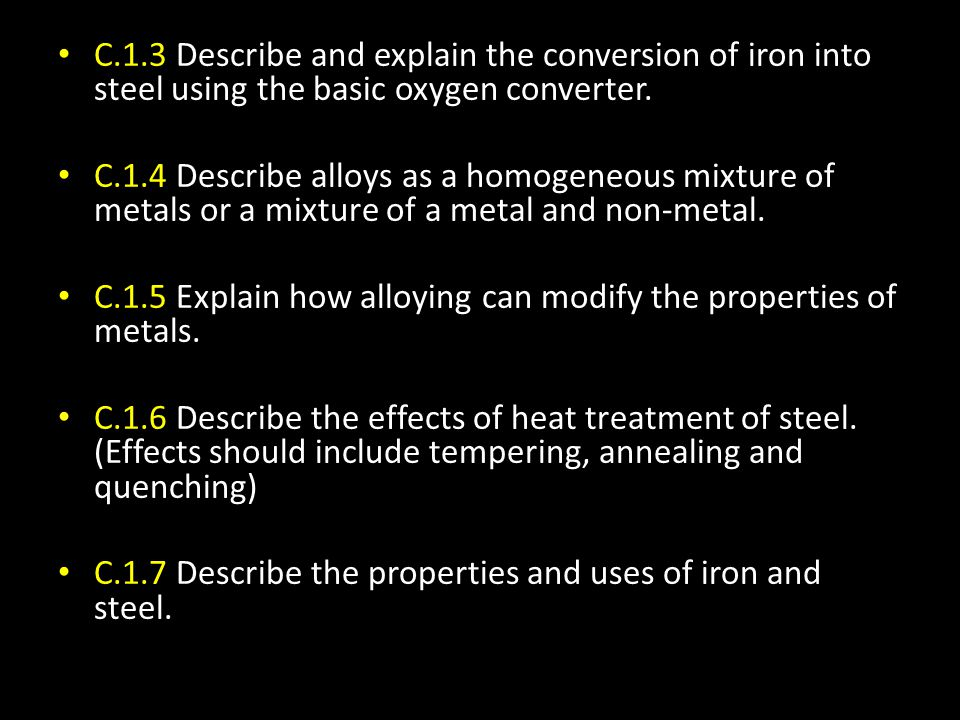 C.1.3 Describe and explain the conversion of iron into steel using the basic oxygen converter.