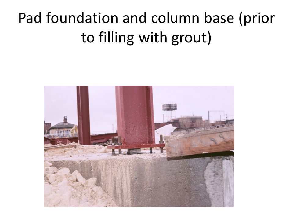 Pad foundation and column base (prior to filling with grout)