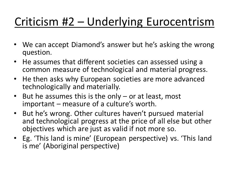 Criticism #2 – Underlying Eurocentrism