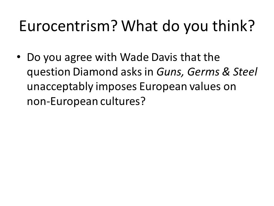 Eurocentrism What do you think