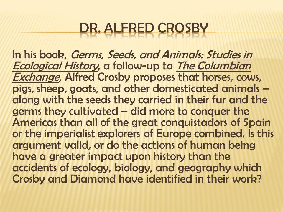 Dr. Alfred Crosby