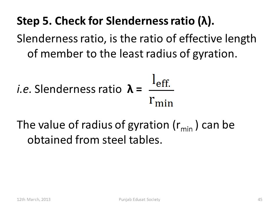 Step 5. Check for Slenderness ratio (λ)