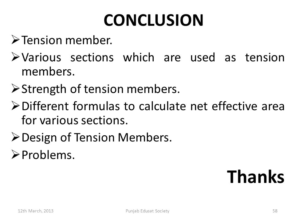 Thanks CONCLUSION Tension member.