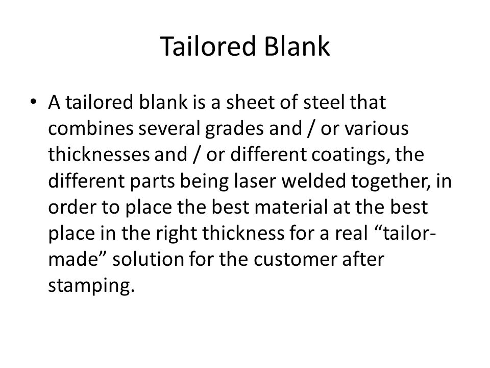Tailored Blank