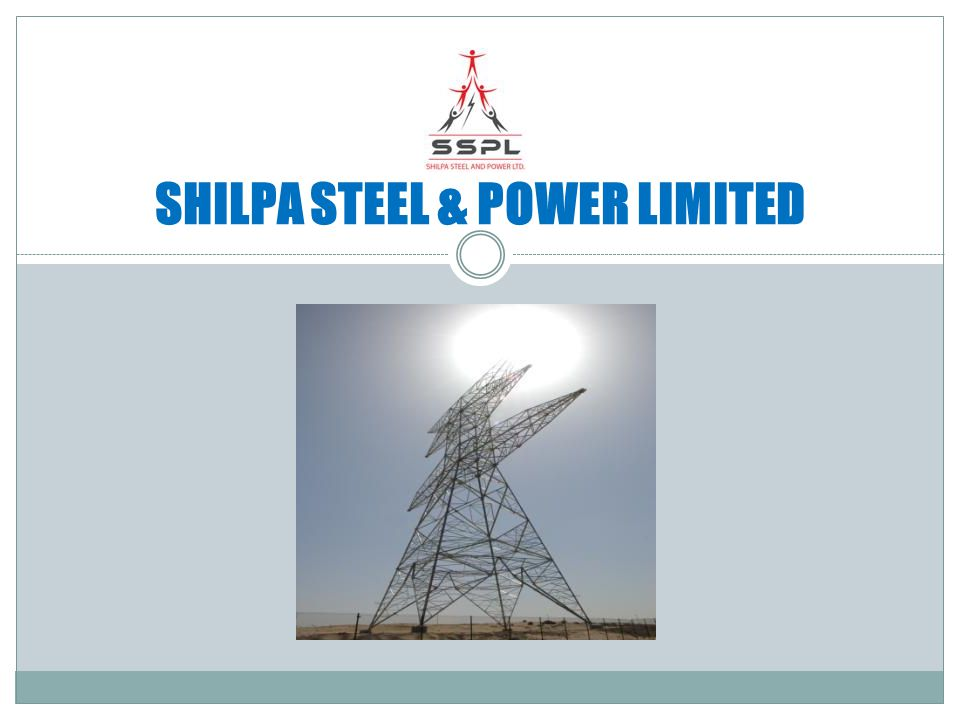 SHILPA STEEL & POWER LIMITED