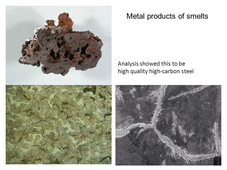 Metal products of smelts