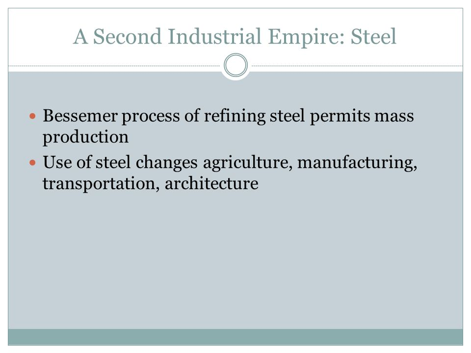 A Second Industrial Empire: Steel