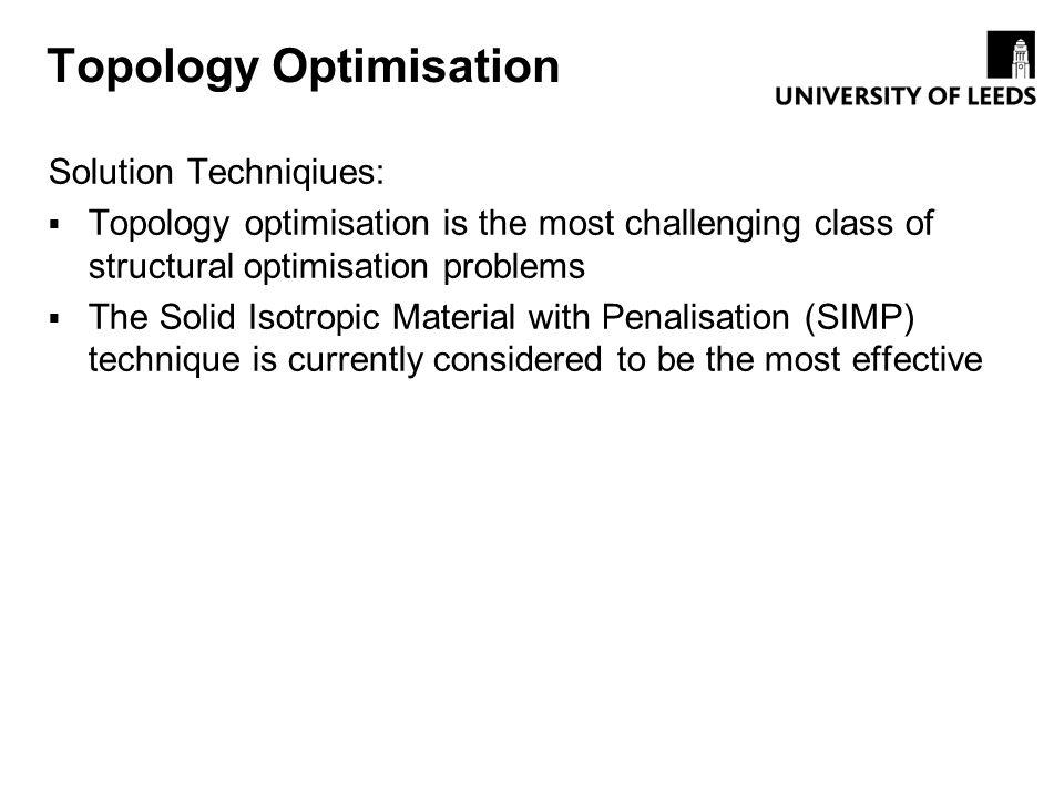 Topology Optimisation