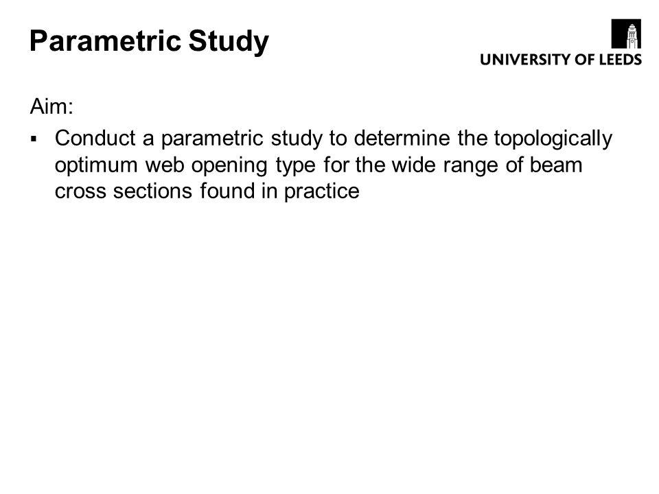 Parametric Study Aim: