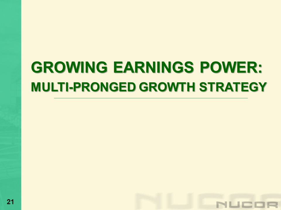 GROWING EARNINGS POWER: