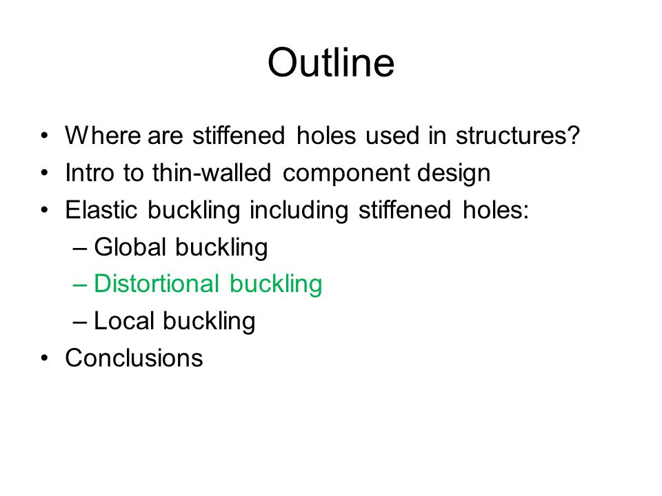 Outline Where are stiffened holes used in structures