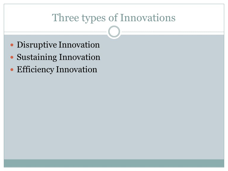Three types of Innovations