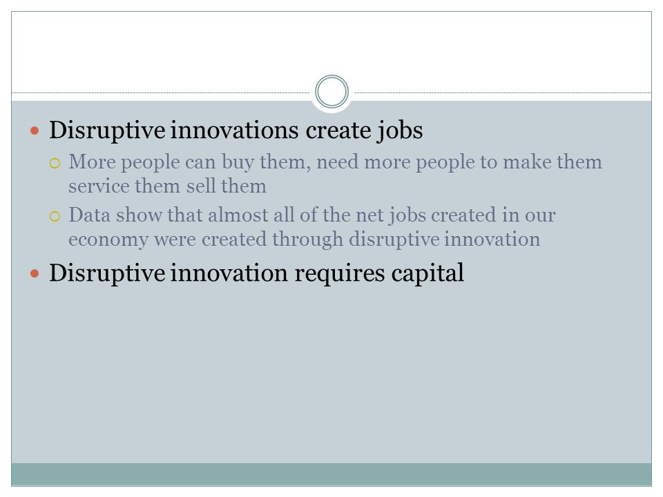 Disruptive innovations create jobs