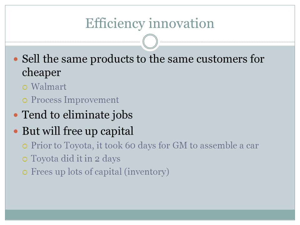 Efficiency innovation