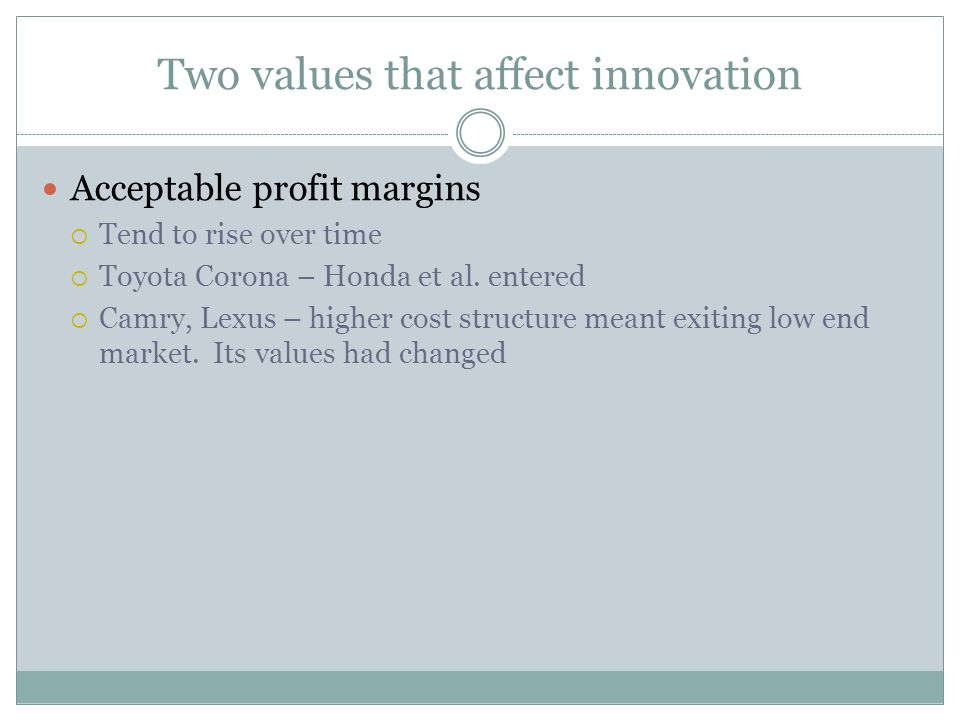 Two values that affect innovation