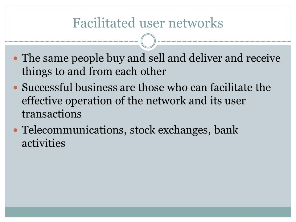 Facilitated user networks