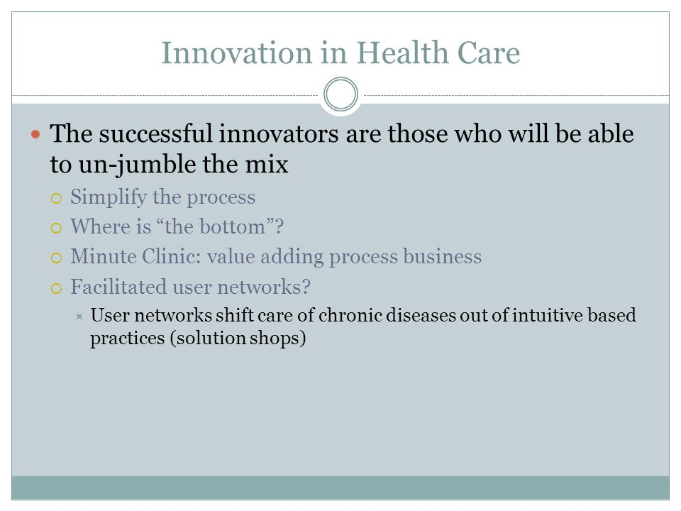 Innovation in Health Care