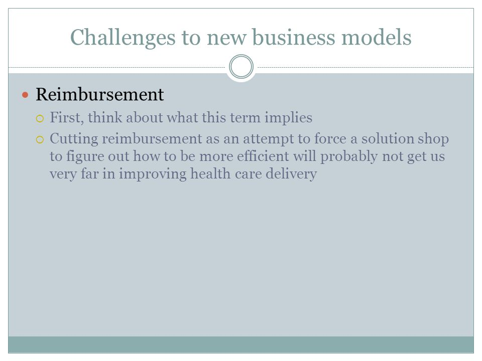 Challenges to new business models