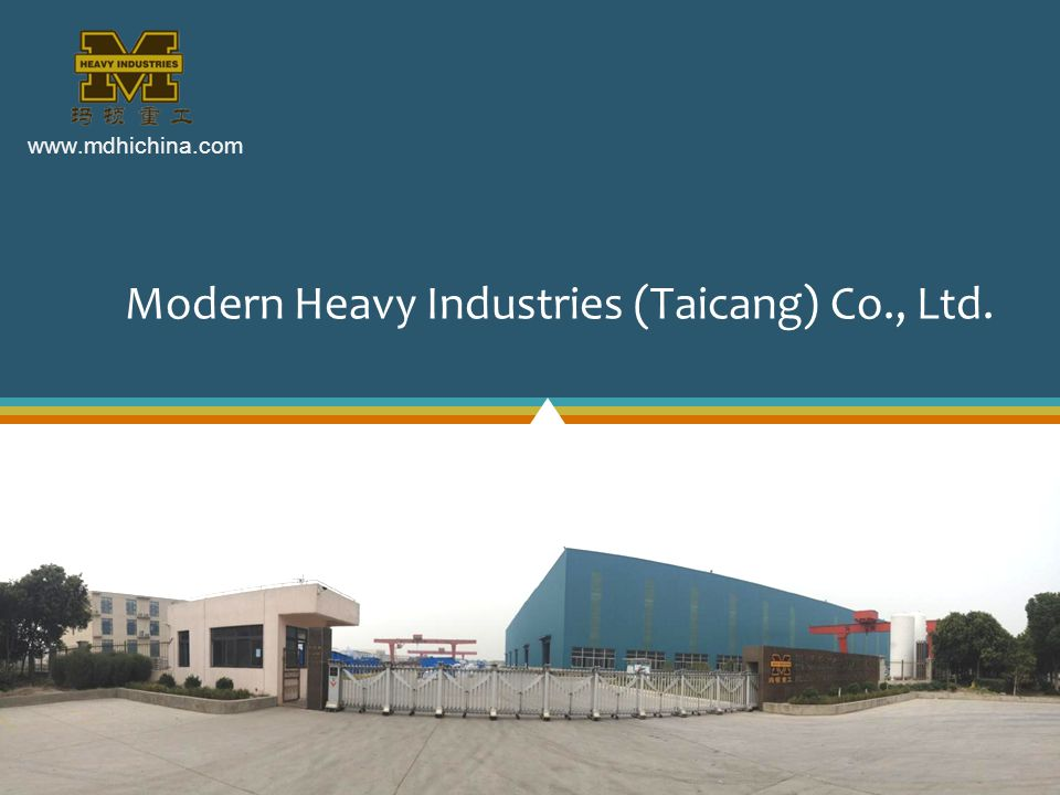Modern Heavy Industries (Taicang) Co., Ltd.
