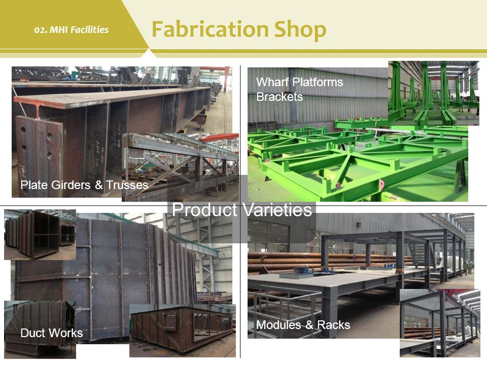 Fabrication Shop Product Varieties Wharf Platforms Brackets