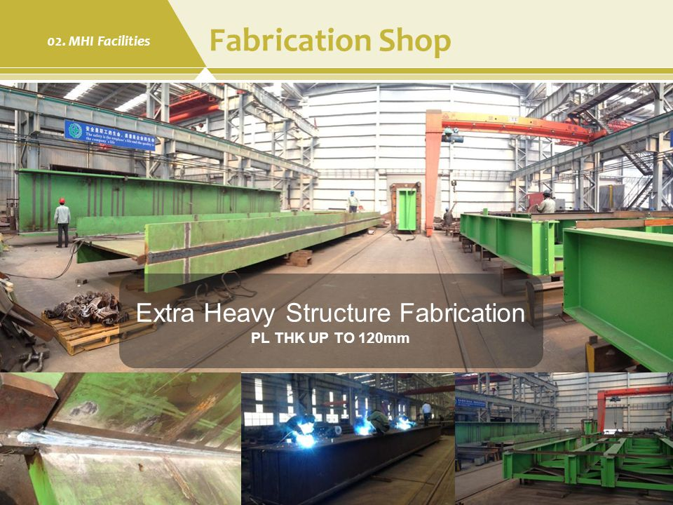 Extra Heavy Structure Fabrication