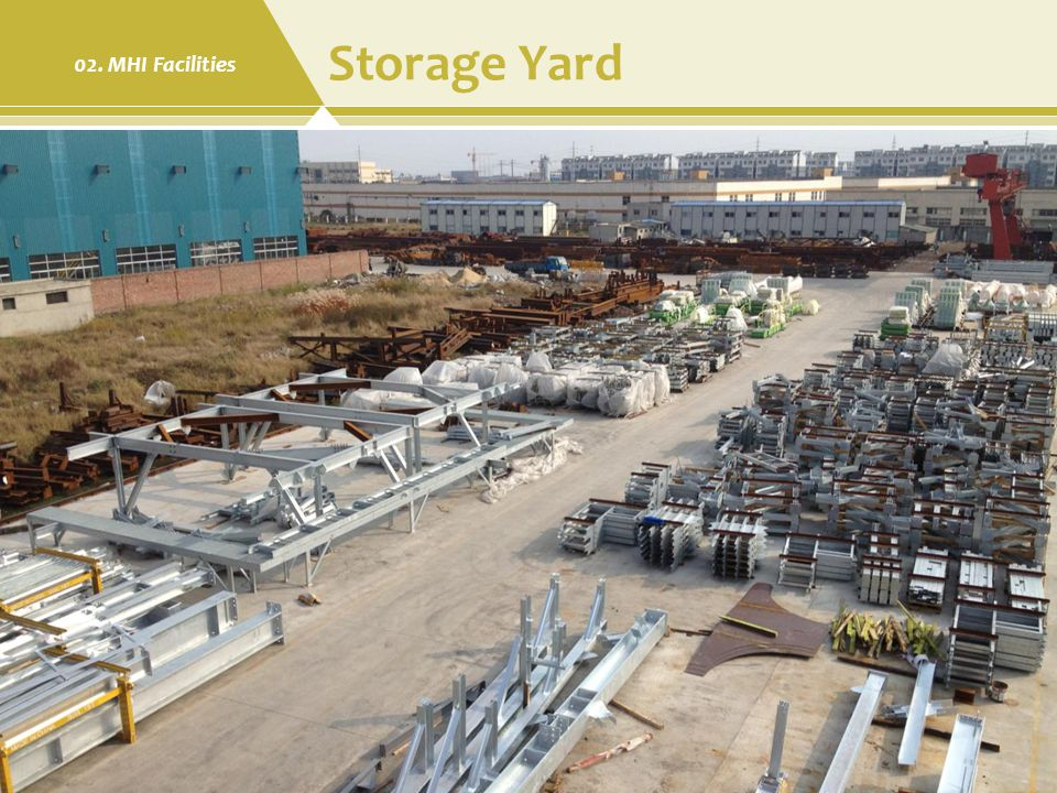 Storage Yard 02. MHI Facilities