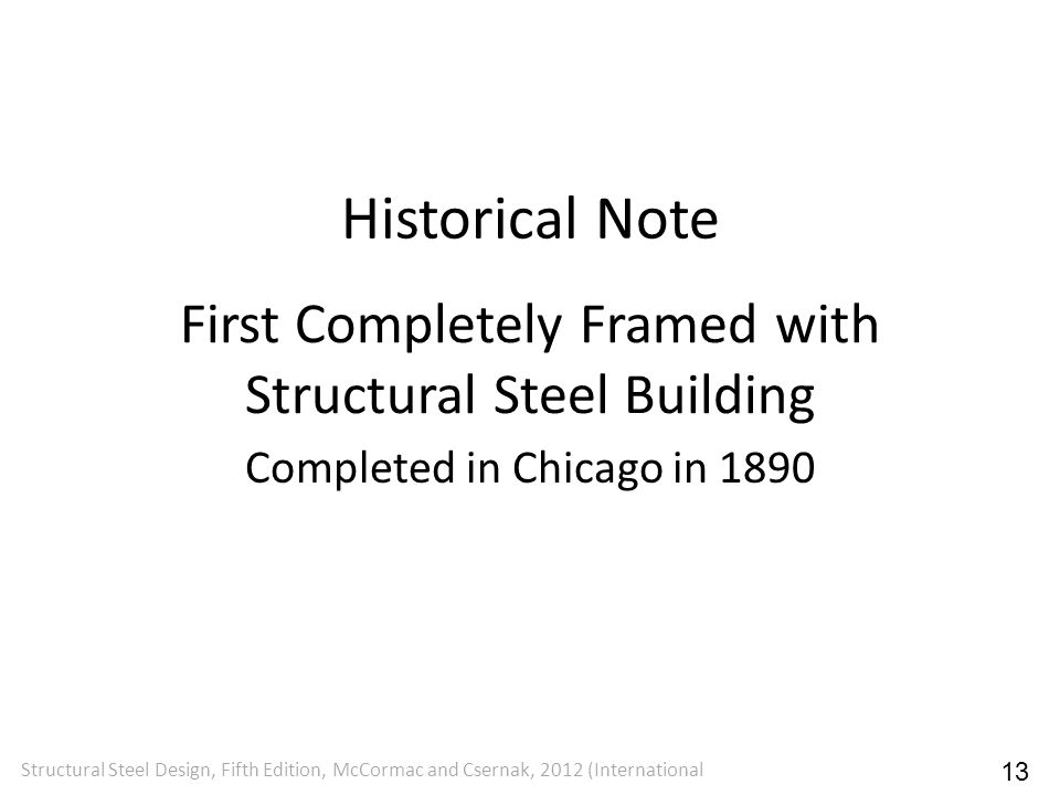 First Completely Framed with Structural Steel Building