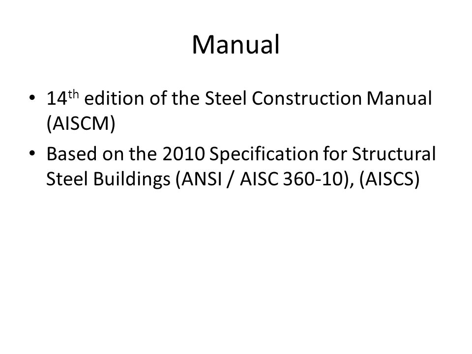 Manual 14th edition of the Steel Construction Manual (AISCM)