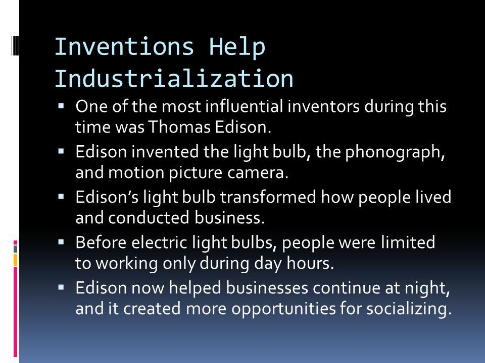 Inventions Help Industrialization
