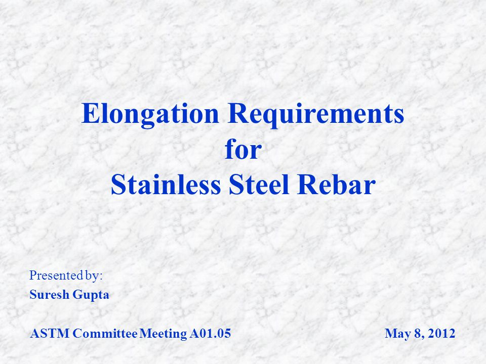 Elongation Requirements for Stainless Steel Rebar