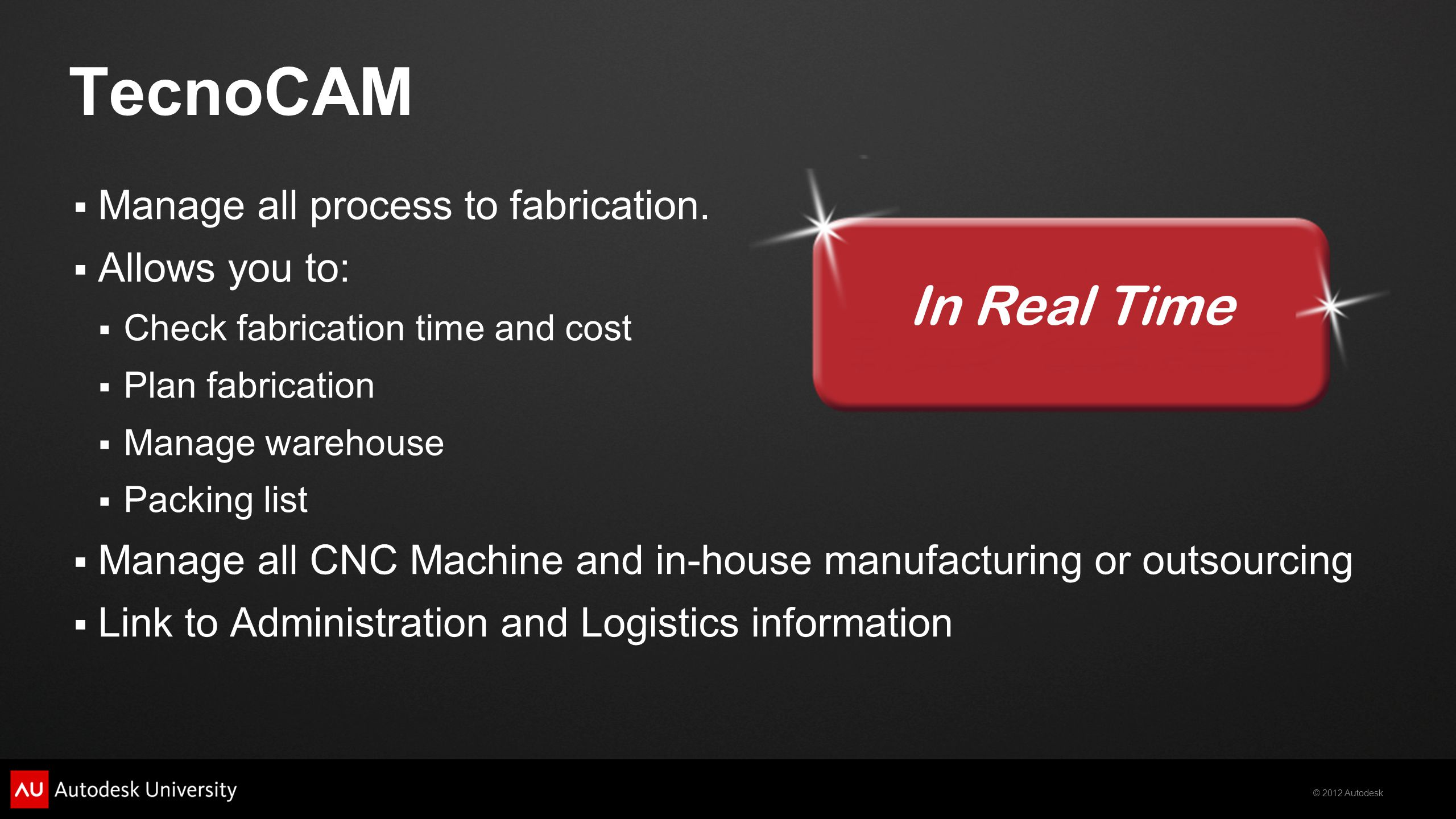 TecnoCAM In Real Time Manage all process to fabrication.