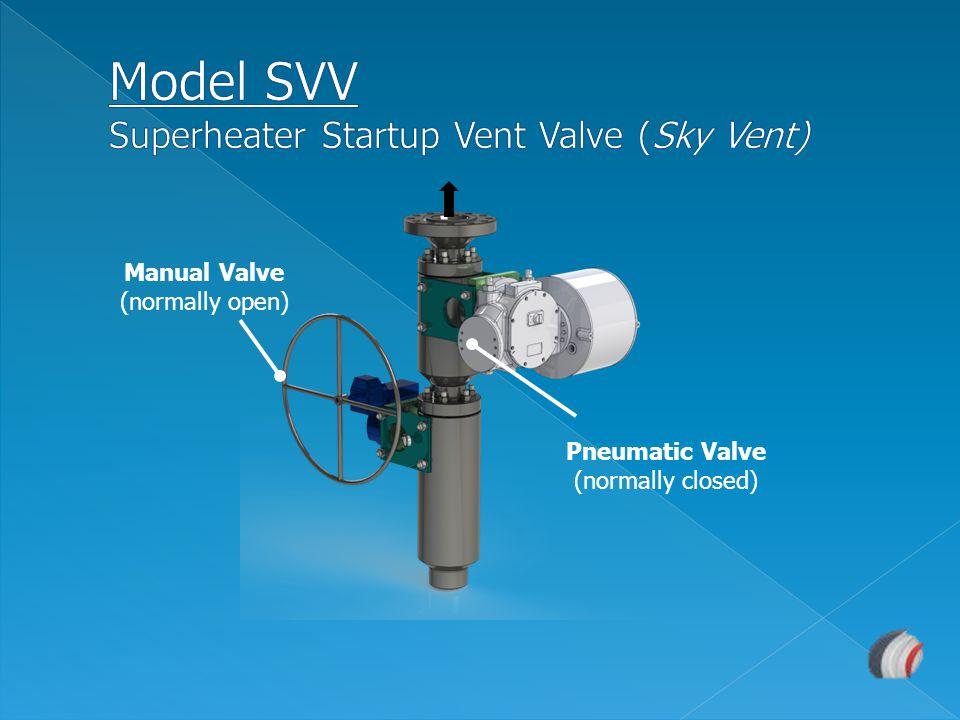 Model SVV Superheater Startup Vent Valve (Sky Vent)