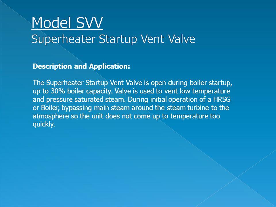 Model SVV Superheater Startup Vent Valve