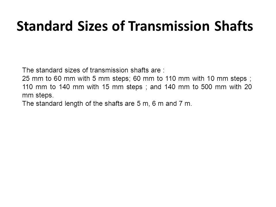Standard Sizes of Transmission Shafts