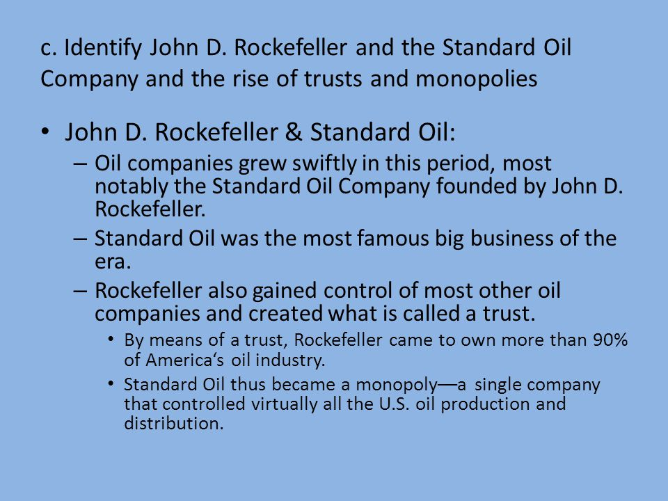 John D. Rockefeller & Standard Oil: