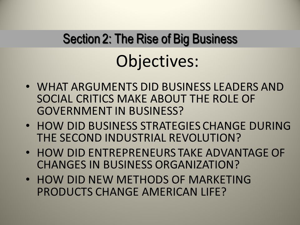 Section 2: The Rise of Big Business