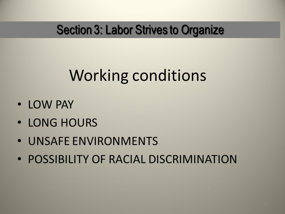 Section 3: Labor Strives to Organize
