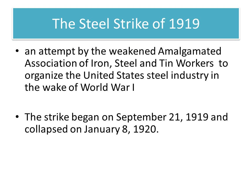 The Steel Strike of 1919